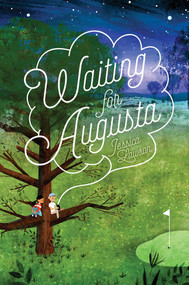 Waiting for Augusta by Jessica Lawson, 9781481448406