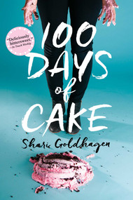 100 Days of Cake - 9781481448574 by Shari Goldhagen, 9781481448574