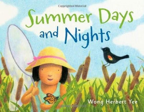 Summer Days and Nights by Wong Herbert Yee, Wong Herbert Yee, 9780805090789