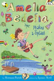 Amelia Bedelia Chapter Book #11: Amelia Bedelia Makes a Splash - 9780062658395 by Herman Parish, Lynne Avril, 9780062658395
