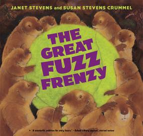 The Great Fuzz Frenzy - 9780544943919 by Janet Stevens, Susan Stevens Crummel, 9780544943919