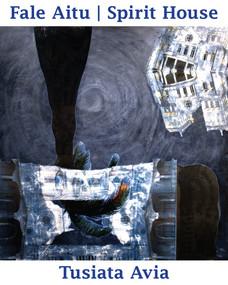 Fale Aitu / Spirit House by Tusiata Avia, 9781776560646