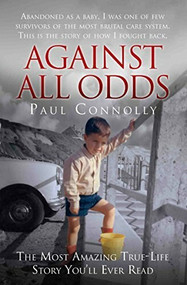 Against All Odds by Paul Connolly, 9781786062611
