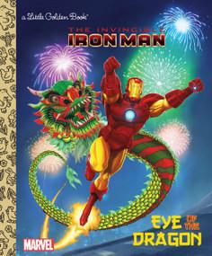 Eye of the Dragon (Marvel: Iron Man) by Billy Wrecks, Patrick Spaziante, 9780307976543