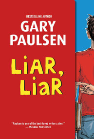 Liar, Liar (The Theory, Practice and Destructive Properties of Deception) by Gary Paulsen, 9780375866111