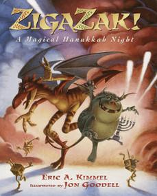Zigazak! (A Magical Hanukkah Night) by Eric A. Kimmel, Jon Goodell, 9780385326520