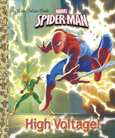 High Voltage! (Marvel: Spider-Man) by Frank Berrios, Andrea Cagol, Francesco Legramandi, 9780385374279