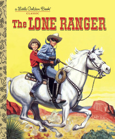 The Lone Ranger by Steffi Fletcher, E. Joseph Dreany, 9780449817933