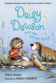Daisy Dawson and the Secret Pond by Steve Voake, Jessica Meserve, 9780763647308