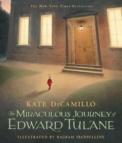 The Miraculous Journey of Edward Tulane - 9780763647834 by Kate DiCamillo, Bagram Ibatoulline, 9780763647834