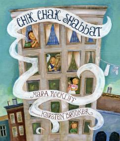 Chik Chak Shabbat - 9780763655280 by Mara Rockliff, Kyrsten Brooker, 9780763655280
