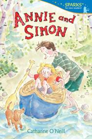 Annie and Simon by Catharine O'Neill, Catharine O'Neill, 9780763668778