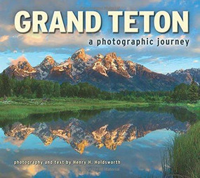 Grand Teton by Henry H. Holdsworth, 9781560376743