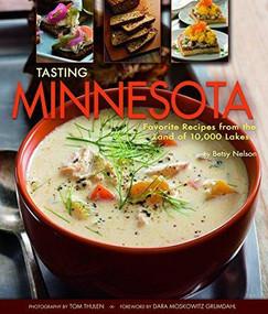 Tasting Minnesota by Betsy Nelson, 9781560376552