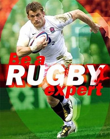 Be a Rugby Expert by Paul Mason, 9781445142395
