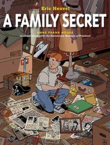 A Family Secret by Eric Heuvel, Lorraine T. Miller, Eric Heuvel, 9780374422653