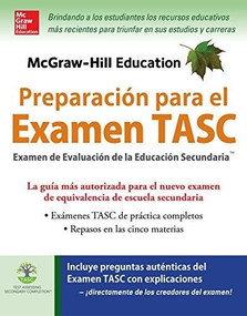 McGraw-Hill Education Preparación para el Examen TASC by Kathy A. Zahler, 9780071847605