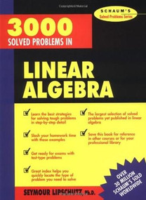 3,000 Solved Problems in Linear Algebra by Seymour Lipschutz, 9780070380233