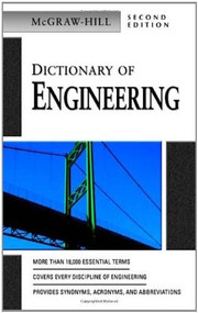 Dictionary of Engineering by McGraw Hill, 9780071410502