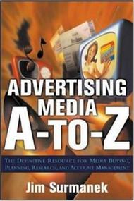Advertising Media A-to-Z by Jim Surmanek, 9780071422147
