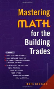 Mastering Math for the Building Trades by James Gerhart, 9780071360234