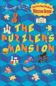 The Puzzler's Mansion (The Puzzling World of Winston Breen) by Eric Berlin, 9780142426432