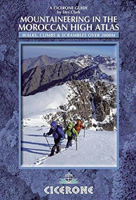 Mountaineering in the Moroccan High Atlas by Des Clark, 9781852846114