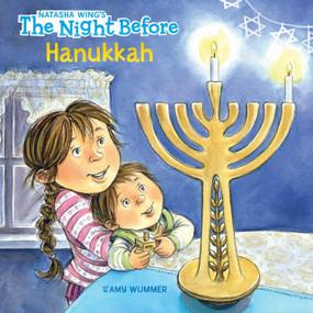 The Night Before Hanukkah by Natasha Wing, Amy Wummer, 9780448481401