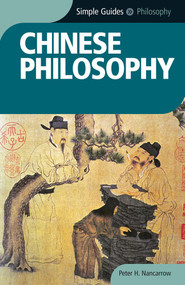 Chinese Philosophy - Simple Guides by Peter Nancarrow, 9781857334890