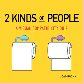 2 Kinds of People (A Visual Compatibility Quiz) by João Rocha, 9780761189497