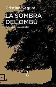 La sombra del ombú by Cristian Segura, 9788416012701