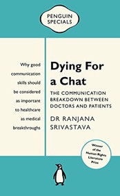 Dying for a Chat (Penguin Special) by Ranjana Srivastava, 9780143569640