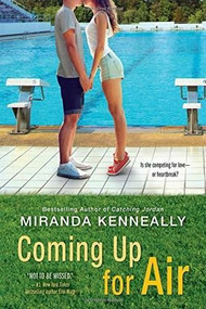 Coming Up for Air by Miranda Kenneally, 9781492630111