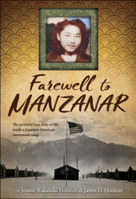 Farewell to Manzanar - 9781328742117 by Jeanne Wakatsuki Houston, James D. Houston, 9781328742117