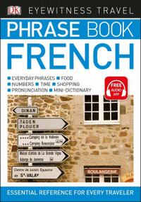 Eyewitness Travel Phrase Book French (Miniature Edition) by DK, 9781465462671