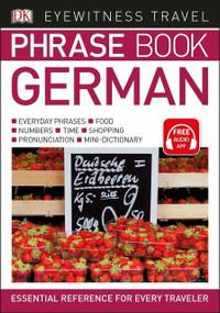 Eyewitness Travel Phrase Book German (Miniature Edition) by DK, 9781465462688