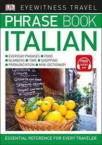 Eyewitness Travel Phrase Book Italian (Miniature Edition) by DK, 9781465462800