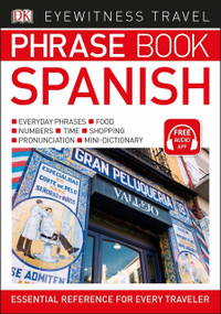 Eyewitness Travel Phrase Book Spanish (Miniature Edition) by DK, 9781465462817
