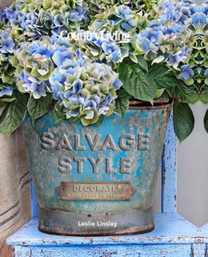 Country Living Salvage Style (Decorate with Vintage Finds) by Leslie Linsley, Country Living, 9781588169280