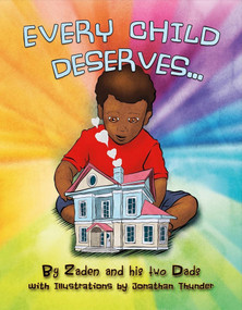 Every Child Deserves by Philip McAdoo, Jonathan Thunder, 9781532342820