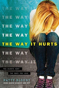 The Way It Hurts by Patty Blount, 9781492632788