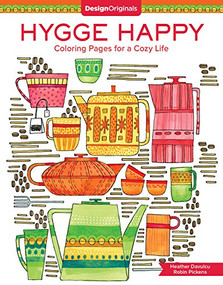 Hygge Happy Coloring Book (Coloring Pages for a Cozy Life) by Robin Pickens, Heather Davulcu, 9781497203655
