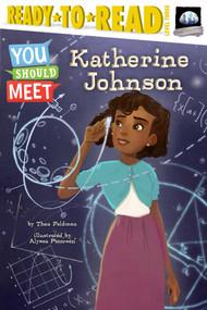 Katherine Johnson by Thea Feldman, Alyssa Petersen, 9781534403406