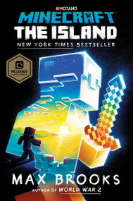Minecraft: The Island (An Official Minecraft Novel) by Max Brooks, 9780399181771