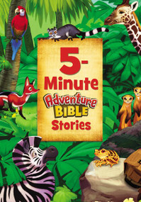5-Minute Adventure Bible Stories by Catherine DeVries, Jim Madsen, 9780310759706