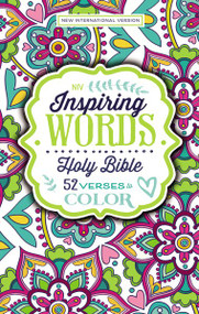NIV Inspiring Words Holy Bible, Hardcover (52 Verses to Color) by  Zondervan, 9780310762591