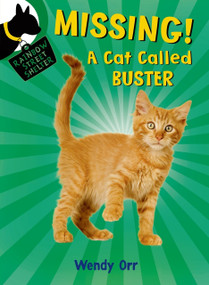 MISSING! A Cat Called Buster by Wendy Orr, Susan Boase, 9781250056825