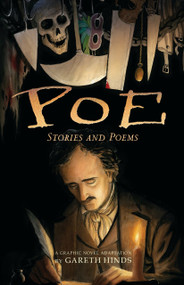 Poe: Stories and Poems (A Graphic Novel Adaptation by Gareth Hinds) by Gareth Hinds, Gareth Hinds, 9780763681128