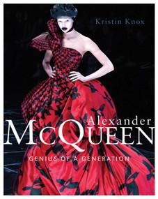 Alexander McQueen (Genius of a Generation) by Kristin Knox, 9781408130766