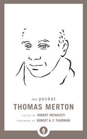 The Pocket Thomas Merton by Thomas Merton, Robert Inchausti, 9781611803761